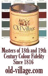 Old Village Paint, masters of 18th and 19th century colour fidelity since 1816